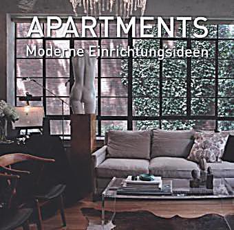 Apartments Moderne Einrichtungsideen Buch Portofrei