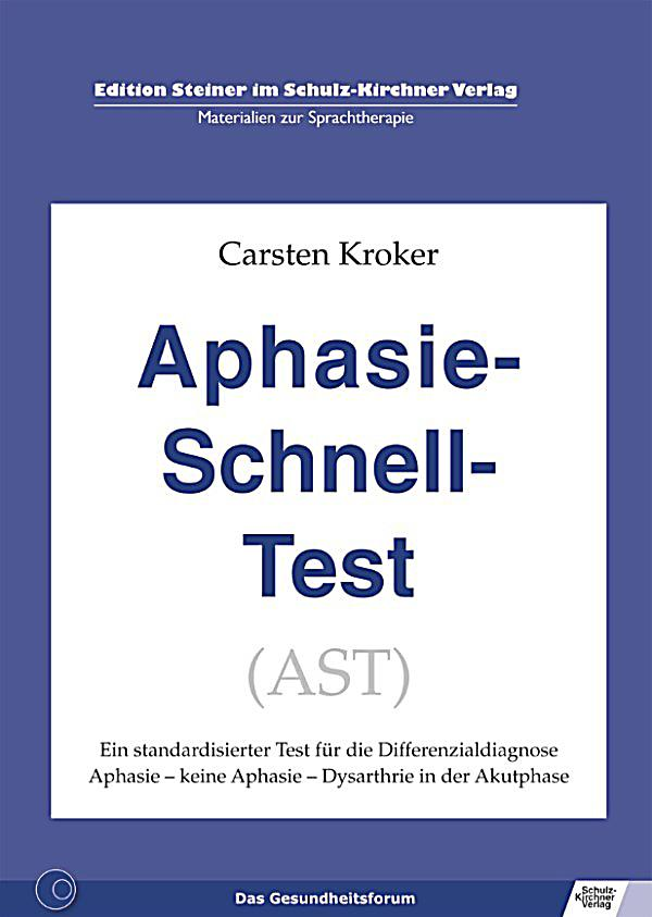 aphasie schnell test ast ebook jetzt bei. Black Bedroom Furniture Sets. Home Design Ideas