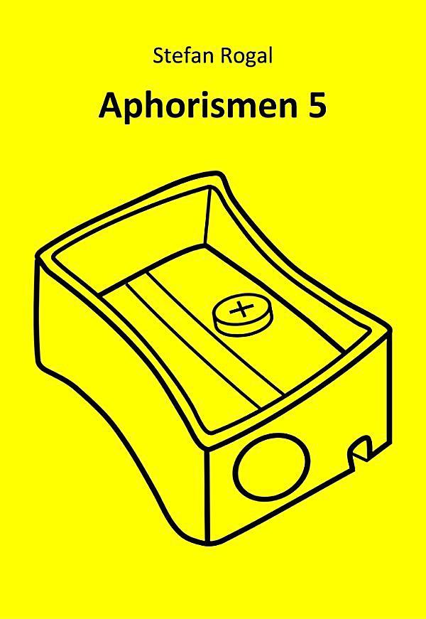 aphorismen 5 ebook jetzt bei als download. Black Bedroom Furniture Sets. Home Design Ideas