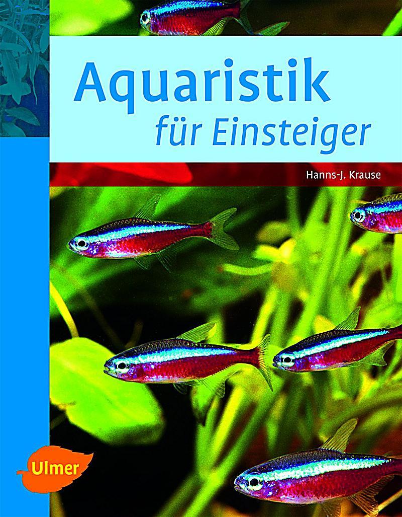Aquaristik f r einsteiger buch portofrei bei for Aquarium einsteiger