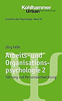 Arbeits Und Organisationspsychologie Buch Portofrei