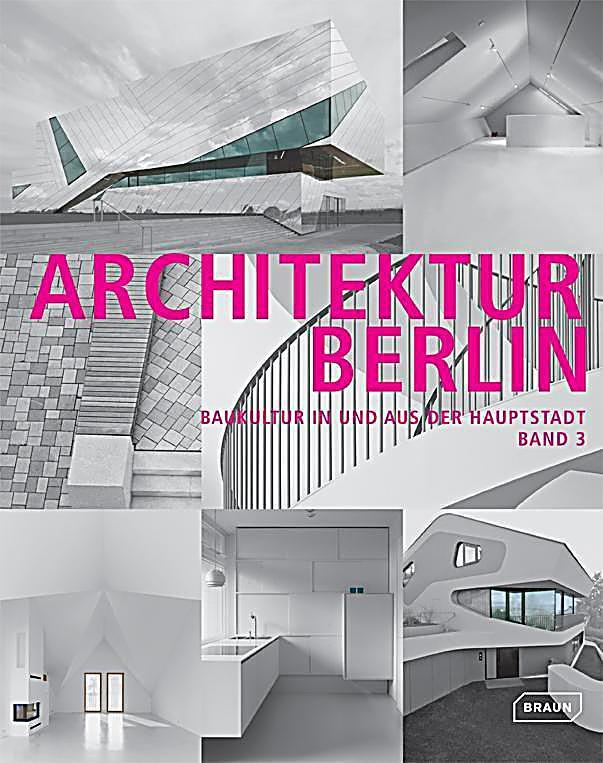 architektur berlin buch jetzt portofrei bei bestellen. Black Bedroom Furniture Sets. Home Design Ideas
