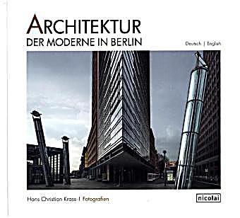 architektur der moderne in berlin buch portofrei bei. Black Bedroom Furniture Sets. Home Design Ideas