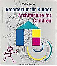 architektur f r kinder buch von walter kroner portofrei. Black Bedroom Furniture Sets. Home Design Ideas