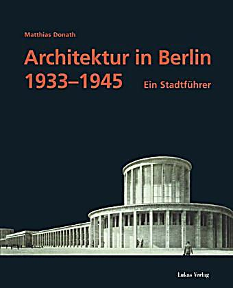 architektur in berlin 1933 1945 buch portofrei bei. Black Bedroom Furniture Sets. Home Design Ideas