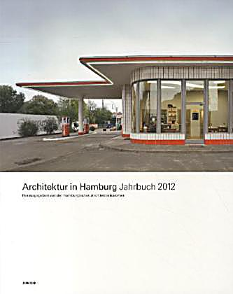architektur in hamburg jahrbuch 2012 buch portofrei. Black Bedroom Furniture Sets. Home Design Ideas