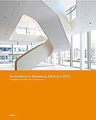 architektur in hamburg jahrbuch 2013 buch portofrei. Black Bedroom Furniture Sets. Home Design Ideas