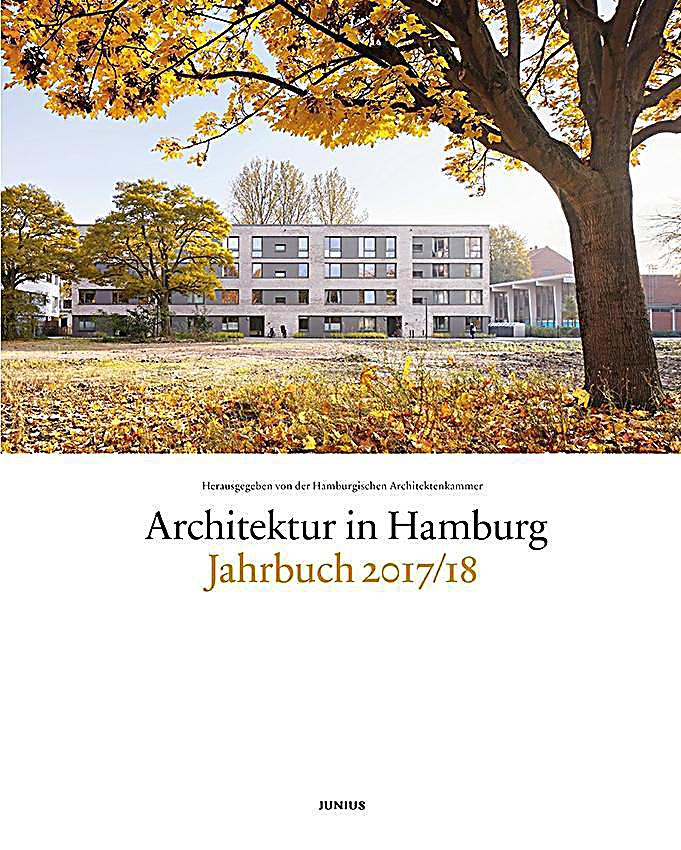 architektur in hamburg jahrbuch 2017 18 buch portofrei bestellen. Black Bedroom Furniture Sets. Home Design Ideas