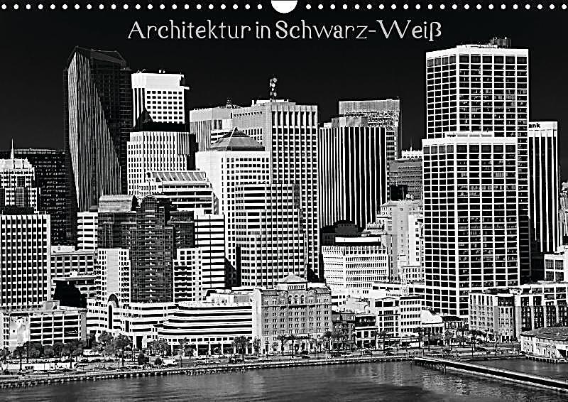 Architektur in schwarz wei wandkalender 2017 din a3 quer for Architektur 2017