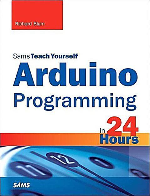 Arduino programming in hours sams teach yourself buch