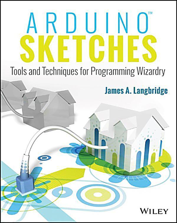 Arduino sketches ebook jetzt bei weltbild als download
