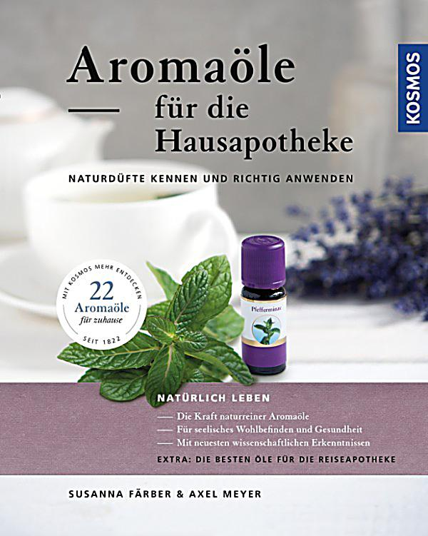 aroma le f r die hausapotheke ebook jetzt bei. Black Bedroom Furniture Sets. Home Design Ideas