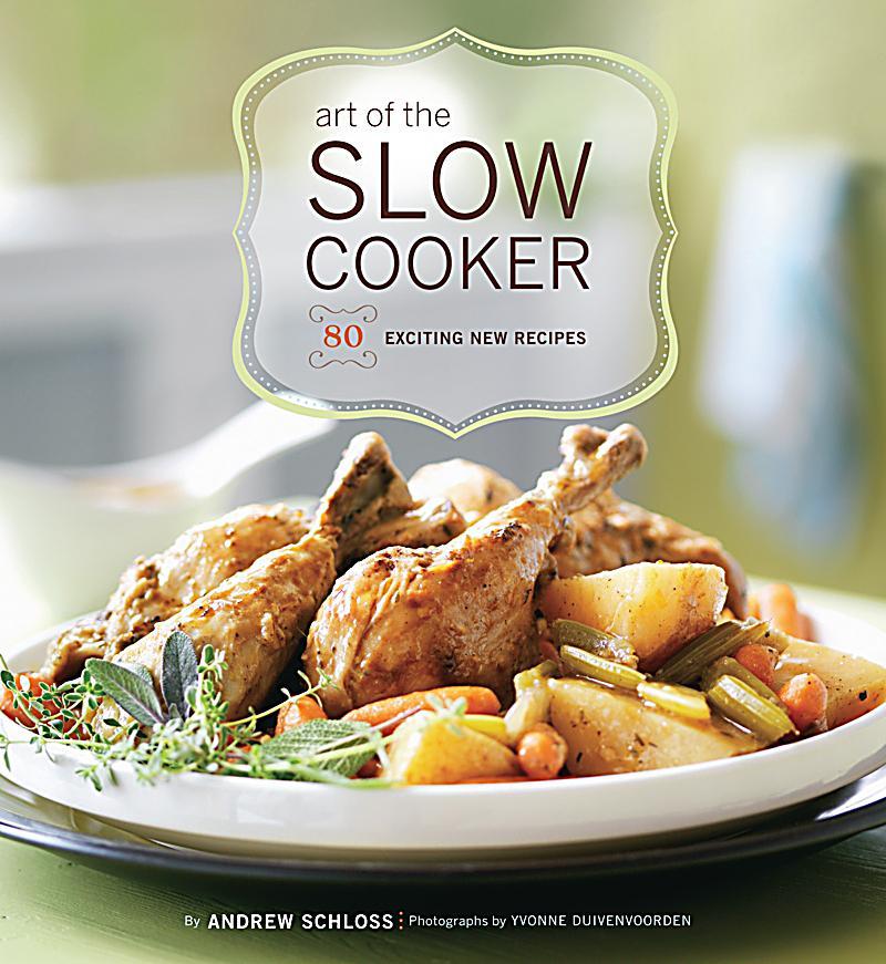 art of the slow cooker ebook jetzt bei als download. Black Bedroom Furniture Sets. Home Design Ideas