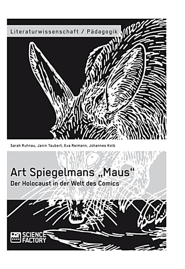 art spiegelmans maus scars of holocaust Art spiegelman battles the holocaust's demons—and his own—in an epic cat-and-mouse comic book  the line for autographed copies of his book, maus, stretched all through the store, with some .