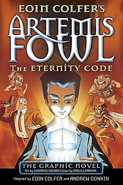 artemis fowl and the eternity code The eternity code graphic novel (artemis fowl: graphic novel, book 3) by eoin colfer - book cover, description, publication history.