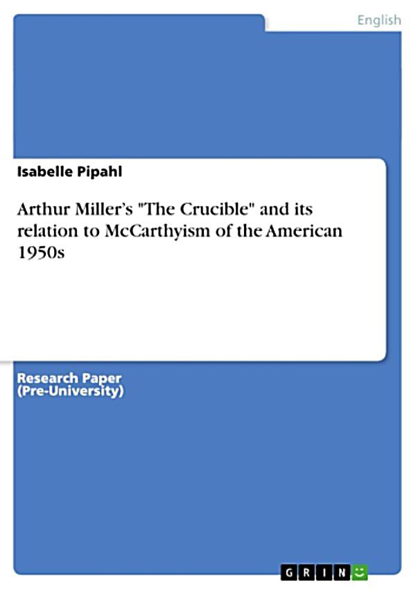 essay on the crucible and mccarthyism