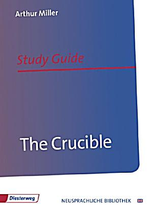 a study of the crucible by arthur miller Source: miller, arthur why i wrote the crucible the new yorker, october 21 and 28, 1996, 158 164 to the study of the political in art miller reiterates his.