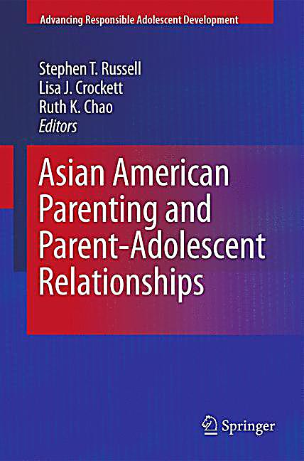 parents perception on teenage relationships chapter The aim of this chapter is to  academic prescriptions and public perceptions about parent-adolescent relationships can be  parent-child relationships during .
