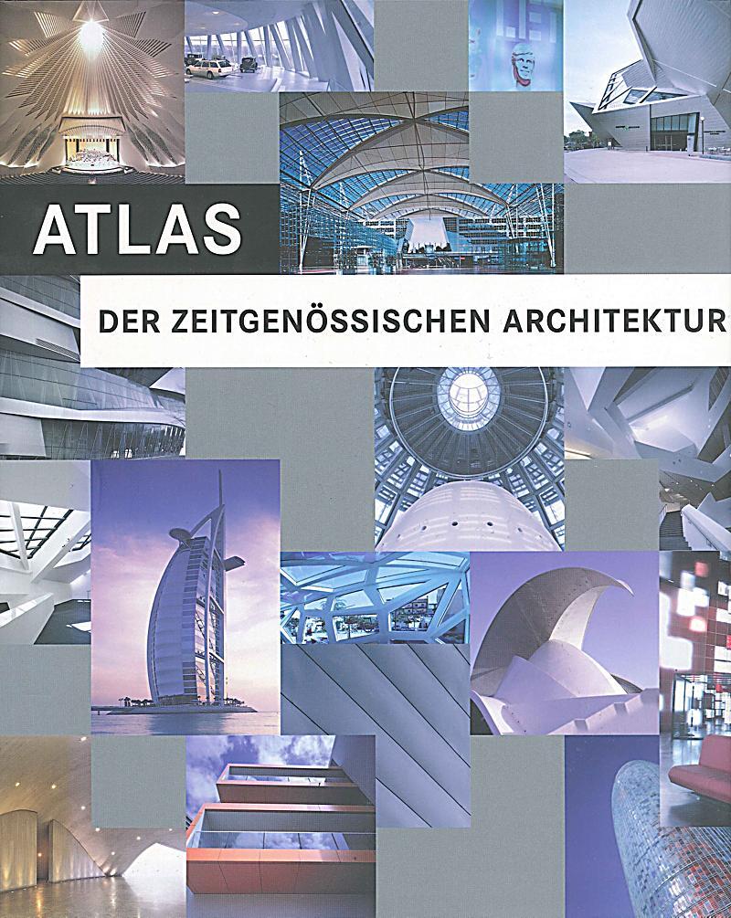 Atlas der zeitgenössischen Architektur