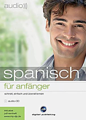audio spanisch f r anf nger audio cd h rbuch g nstig bestellen. Black Bedroom Furniture Sets. Home Design Ideas