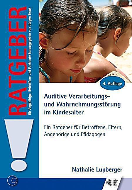 Auditive Verarbeitungs- und Wahrnehmungsstu00f6rung im Kindesalter Buch