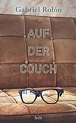 auf der couch buch von gabriel rol n portofrei bei. Black Bedroom Furniture Sets. Home Design Ideas