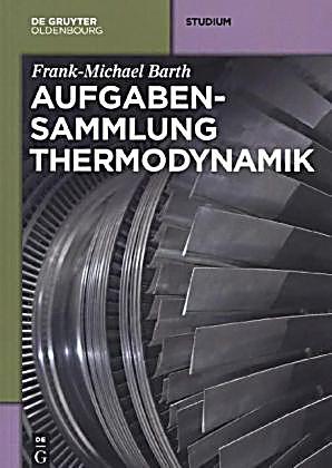 Aufgabensammlung Thermodynamik Buch portofrei bei Weltbild.de
