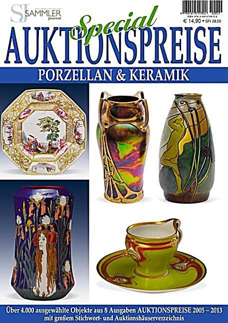 auktionspreise special porzellan keramik buch portofrei. Black Bedroom Furniture Sets. Home Design Ideas