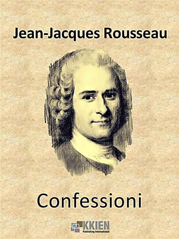 jean jacques rousseau auto biography Jean-jacques rousseau (žan žak ruso 28 juni 1712 ženeva - 2 juli 1778), bio je švicarsko-francuski filozof, pisac, politički teoretičar [1].