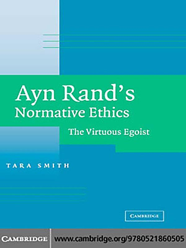 ayn rand and todays business ethics essay For an assignment she wrote an essay about the rand provided a positive view of business and in response business including ayn rand's normative ethics:.