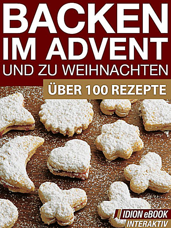 backen im advent und zu weihnachten ebook jetzt bei. Black Bedroom Furniture Sets. Home Design Ideas