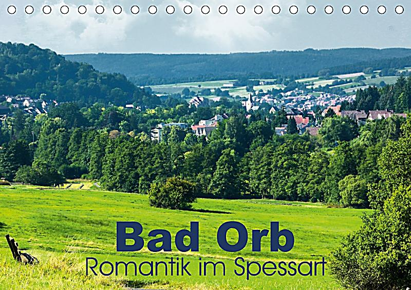 bad orb romantik im spessart tischkalender 2018 din a5. Black Bedroom Furniture Sets. Home Design Ideas