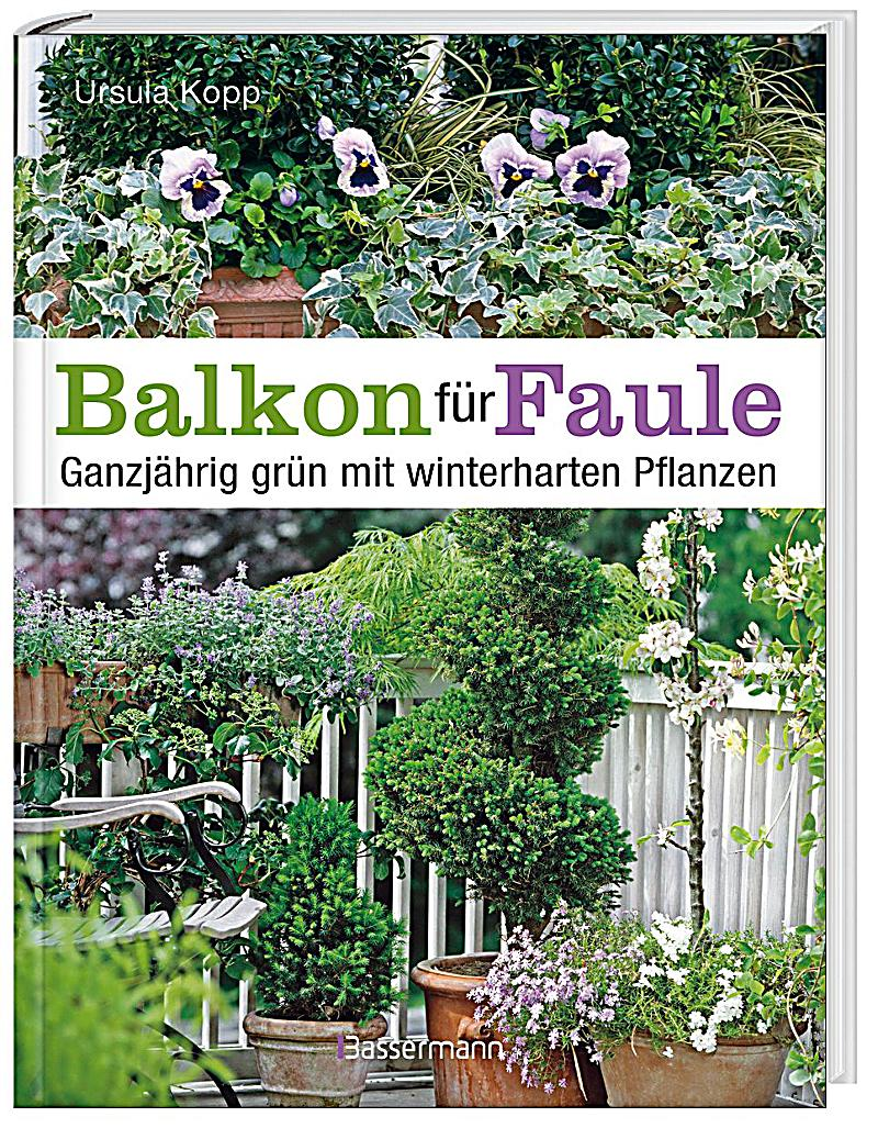balkon f r faule buch von ursula kopp bei bestellen. Black Bedroom Furniture Sets. Home Design Ideas