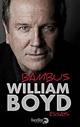 bambus buch von william boyd portofrei bei. Black Bedroom Furniture Sets. Home Design Ideas