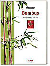 bambus ausw hlen und pflegen buch bei bestellen. Black Bedroom Furniture Sets. Home Design Ideas