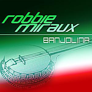 Robbie Miraux - Banjolina