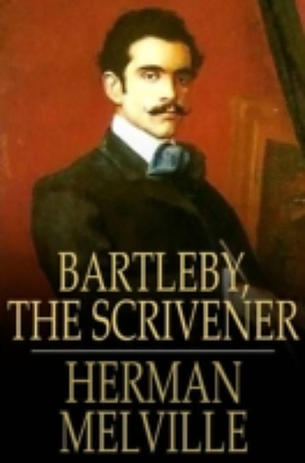 what a bartleby world Herman melville august 19  the literary world,  ed, bartleby the inscrutable: a collection of commentary on herman melville's tale bartleby the.