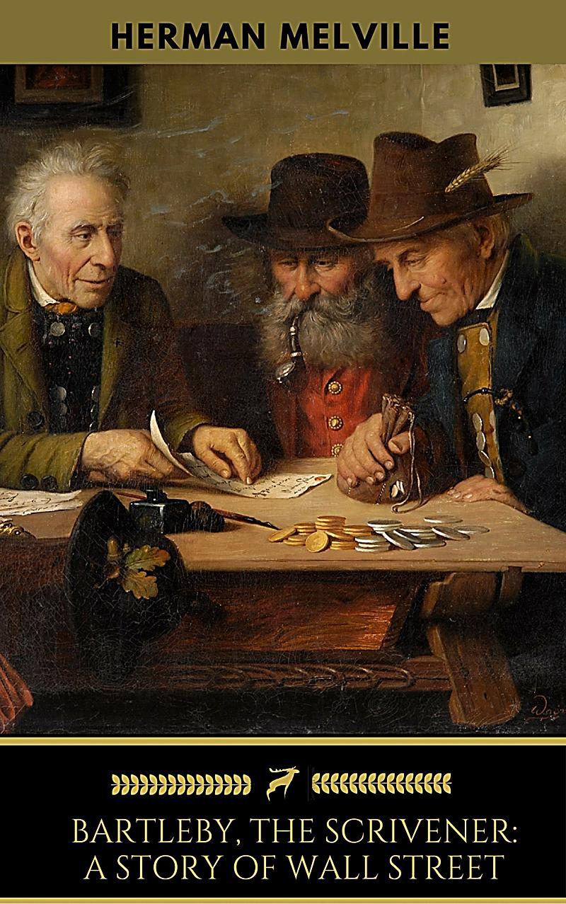 the lawyer in bartleby the scrivener a short story by herman melville Far from melville's sea-faring novels is this short story set on wall street a lawyer hires a peculiar scrivener who soon begins living in the law office.