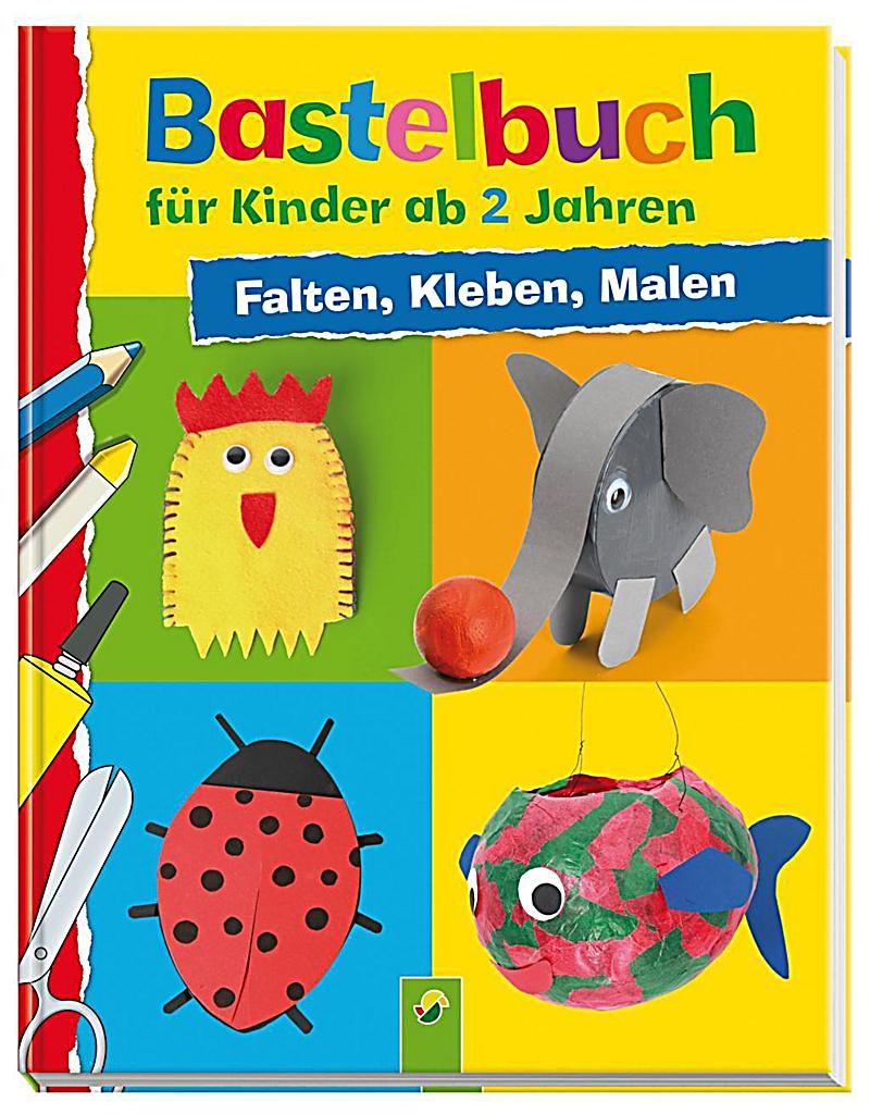 bastelbuch f r kinder ab 2 jahren buch bei bestellen. Black Bedroom Furniture Sets. Home Design Ideas