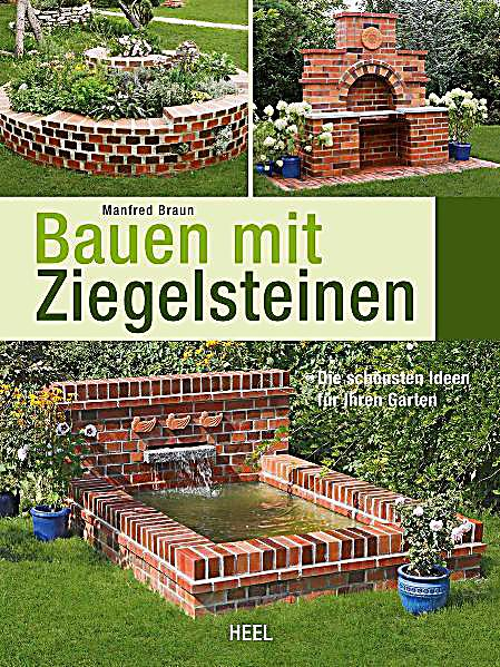 bauen mit ziegelsteinen buch portofrei bei. Black Bedroom Furniture Sets. Home Design Ideas