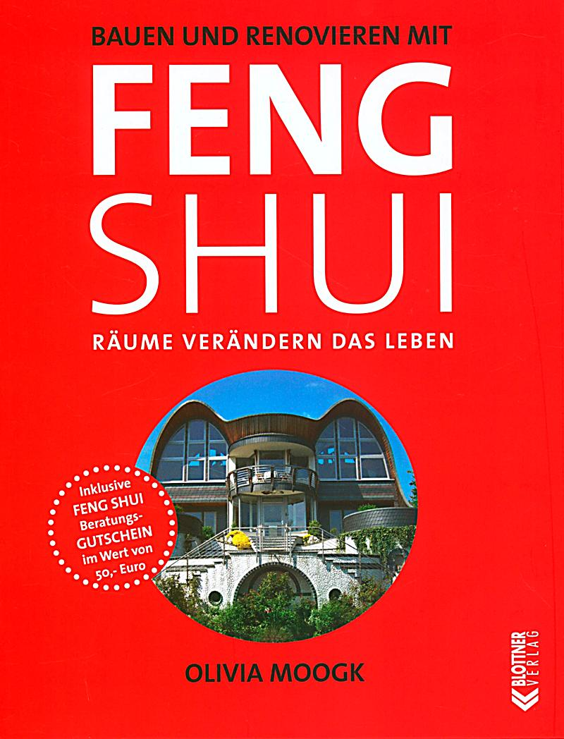 bauen und renovieren mit feng shui buch bei bestellen. Black Bedroom Furniture Sets. Home Design Ideas
