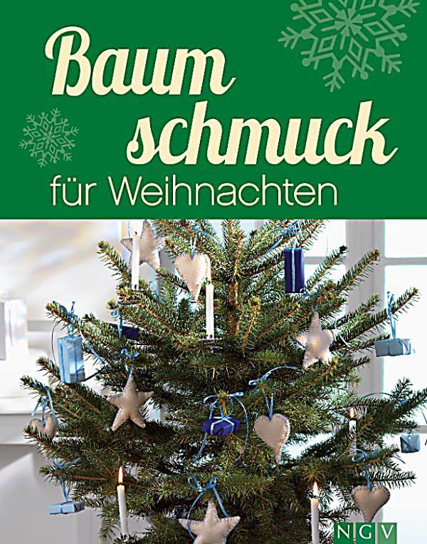 baumschmuck f r weihnachten ebook jetzt bei. Black Bedroom Furniture Sets. Home Design Ideas
