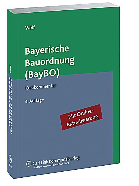 bayerische bauordnung baybo kurzkommentar buch portofrei. Black Bedroom Furniture Sets. Home Design Ideas