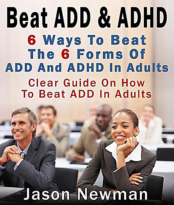Treating Adult Attention Deficit 13