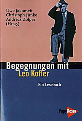 Begegnungen Mit Leo Kofler Buch Portofrei Bei