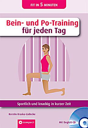 bein und po training f r jeden tag m audio cd buch versandkostenfrei. Black Bedroom Furniture Sets. Home Design Ideas