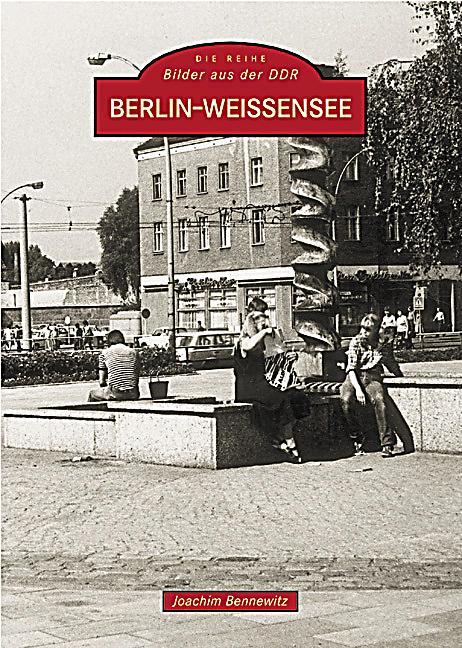 berlin weissensee buch von joachim bennewitz portofrei bestellen. Black Bedroom Furniture Sets. Home Design Ideas