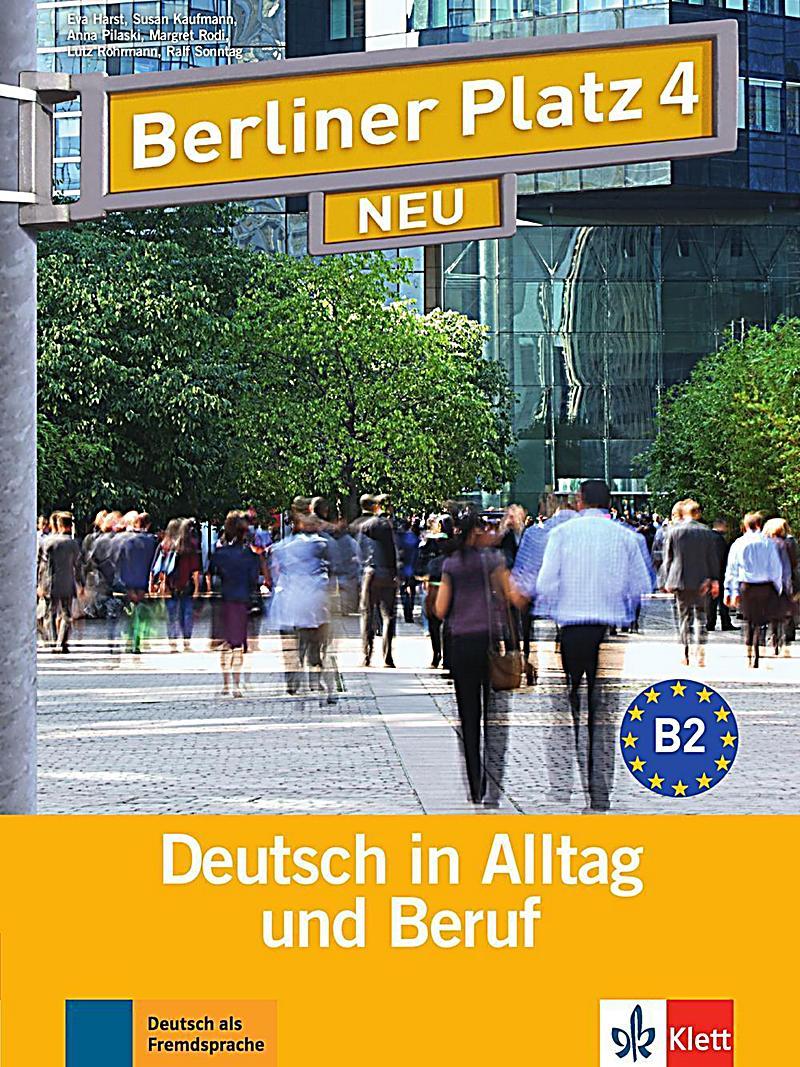 berliner platz neu bd 4 lehr und arbeitsbuch m 2 audio cds buch. Black Bedroom Furniture Sets. Home Design Ideas