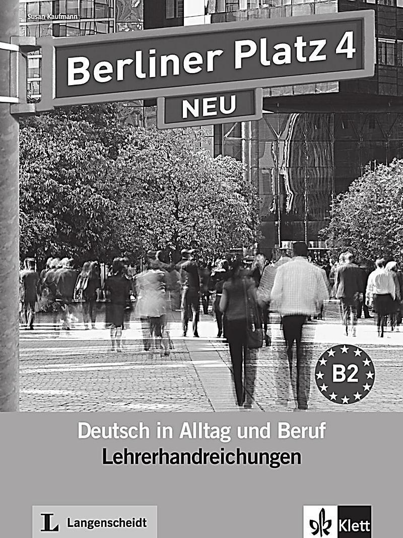 berliner platz neu bd 4 lehrerhandreichungen buch portofrei. Black Bedroom Furniture Sets. Home Design Ideas
