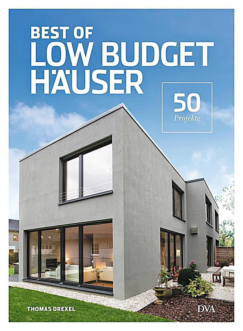 Best of Low Budget Häuser Buch portofrei bei Weltbild.de